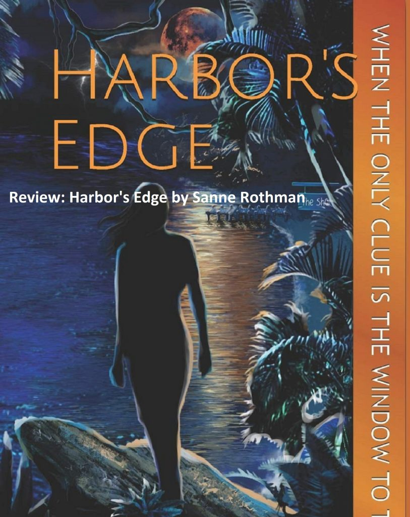 Review of Harbor's Edge by Sanne Rothman