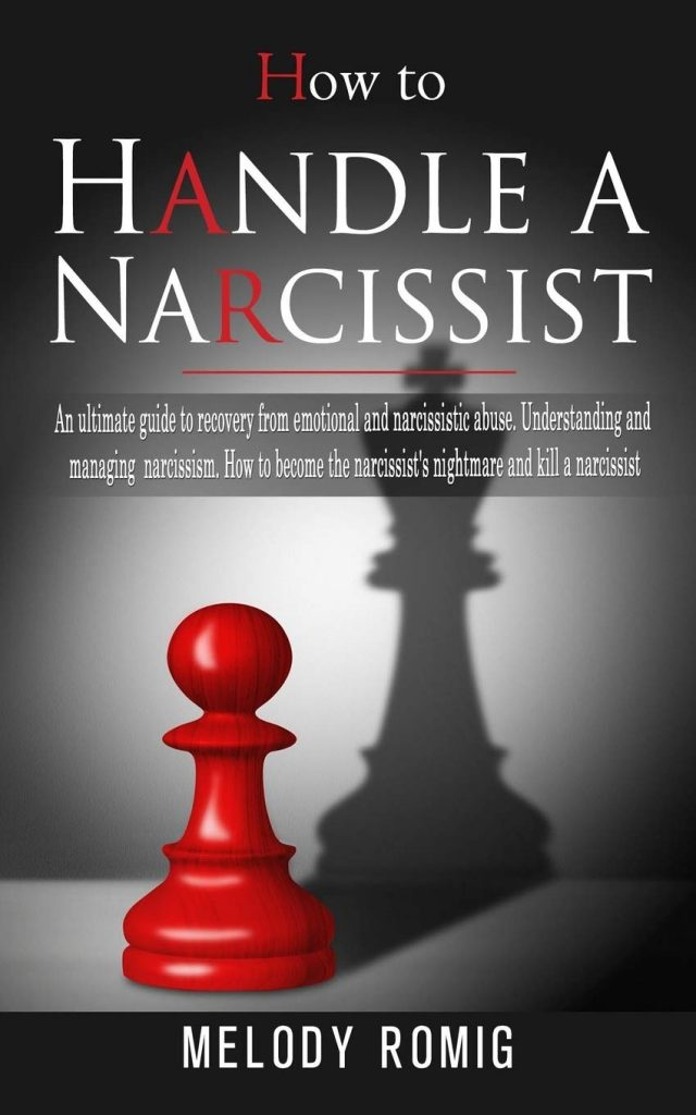 How to Handle a Narcissist